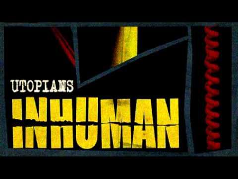 Utopians - Inhuman (Full Album)