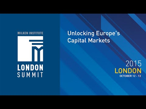 London Summit 2015 - Unlocking Europe's Capital Markets (I)