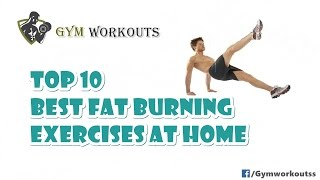 Top 10 Best Fat Burning Exercises - Gym Workouts