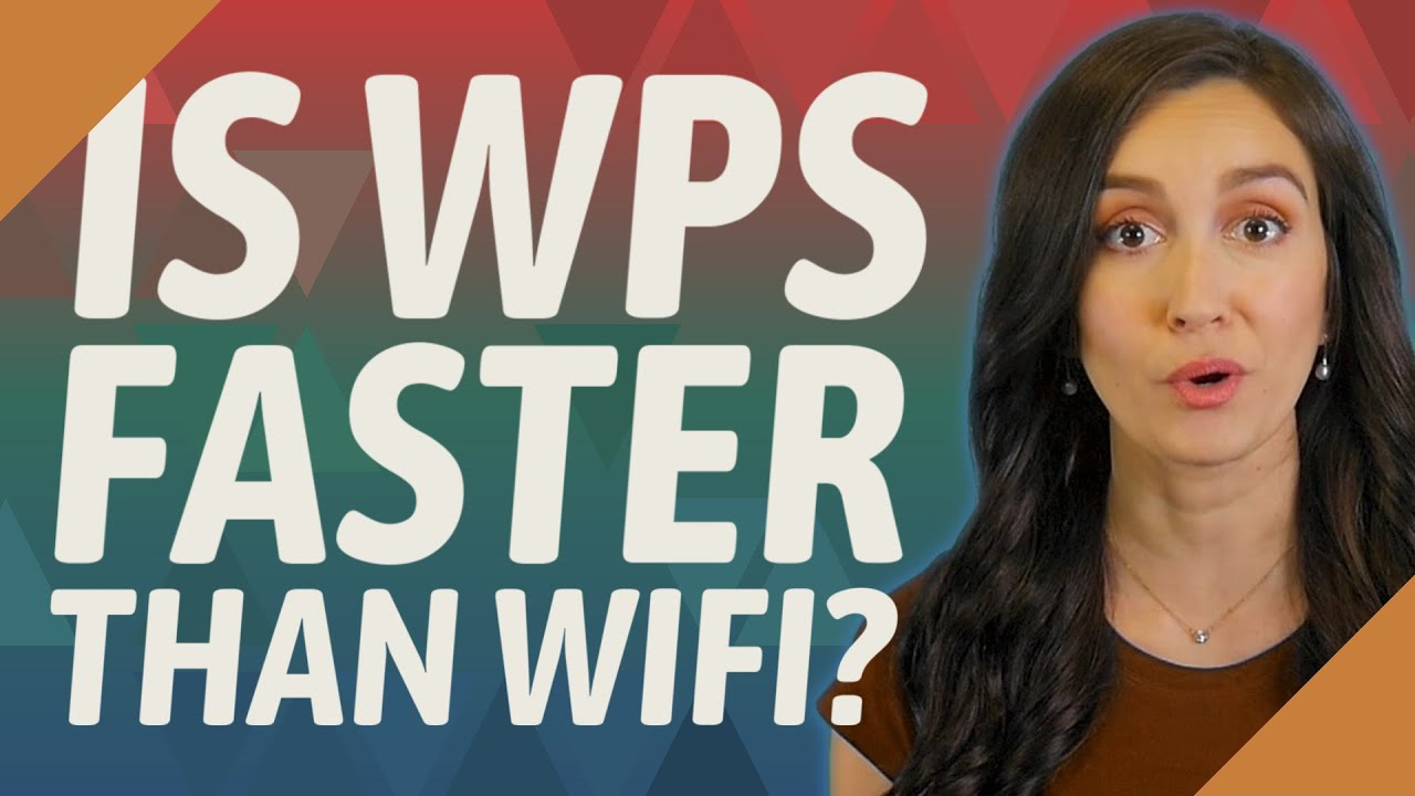 Is Wps Faster Than Wifi Youtube