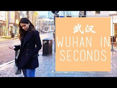 Wuhan in Seconds