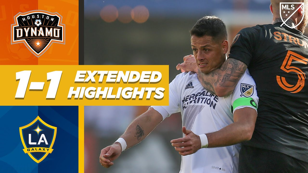 Houston Dynamo 1-1 LA Galaxy   Chicharito is Shackled But Pavon Scores!   MLS EXTENDED HIGHLIGHTS