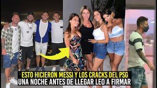 ESTO HIZO MESSI CON LOS CRACKS DEL PSG LA NOCHE ANTES DE LLEGAR A FIMAR A BARCELONA