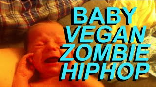 How To Calm A Crying Baby with Vegan Hip Hop