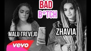 Zhavia ft.  Malu Trevejo - Bad Bitch