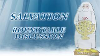 Salvation Round Table Discussion
