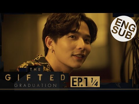 [Eng Sub] The Gifted Graduation   EP.1 [1/4]