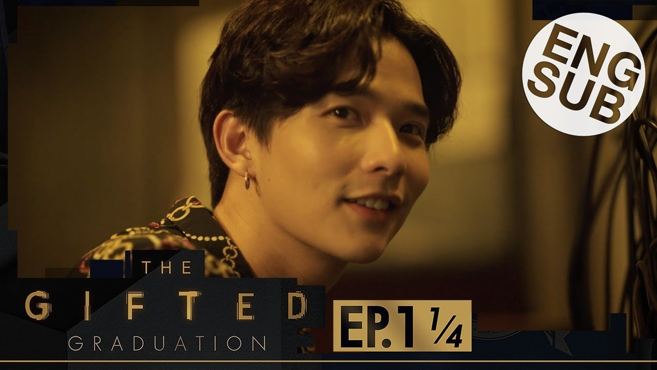 Download [Eng Sub] The Gifted Graduation | EP.1 [1/4]