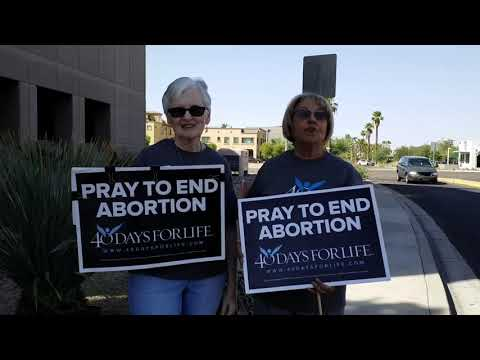 40 Days for Life Phoenix October 9, 2017 Message from Bella and Carol
