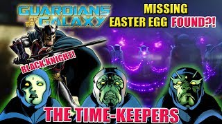 Time-Keepers & Black Knight's Starstone | Missing Guardians of the Galaxy Easter Egg FOUND!