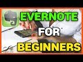 How to get started with Evernote - Evernote for beginners tutorial