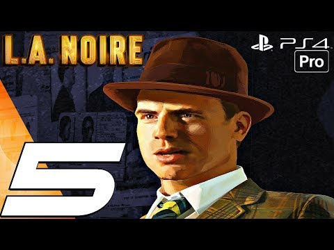 LA Noire Remastered - Gameplay Walkthrough Part 5 - A Slip of The Tongue Case (PS4 PRO)