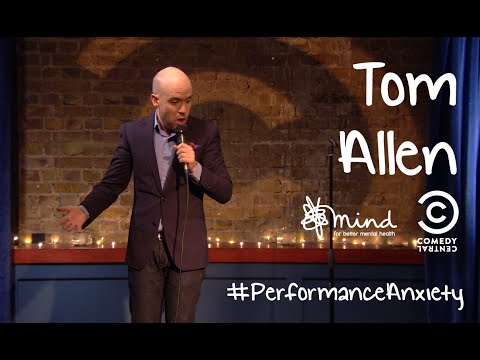 Tom Allen | #PerformanceAnxiety