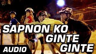 Sapnon Ko Ginte Ginte - Hawaa Hawaai -  Full Audio Song - Saqib Saleem | Partho Gupte