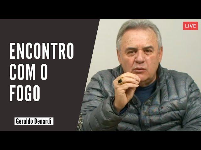 Encontro com o Fogo - Ap. Denardi - Live 26/05