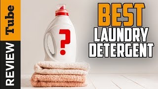 ✅Laundry Detergent: Best Laundry Detergent 2020 (Buying Guide)