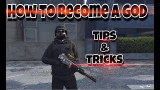 GTA 5 How To Be a God! Tips & Tricks to RnG (Get Better in Combat)