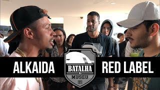 ALKAIDA X RED LABEL - Batalha do Museu #380 (1ª FASE)