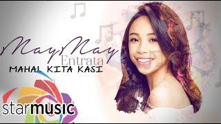 Maymay Entrata - Mahal Kita Kasi (Official Lyric Video)