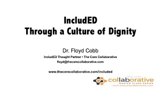 TCC Master Class: IncludED Through a Culture of Dignity