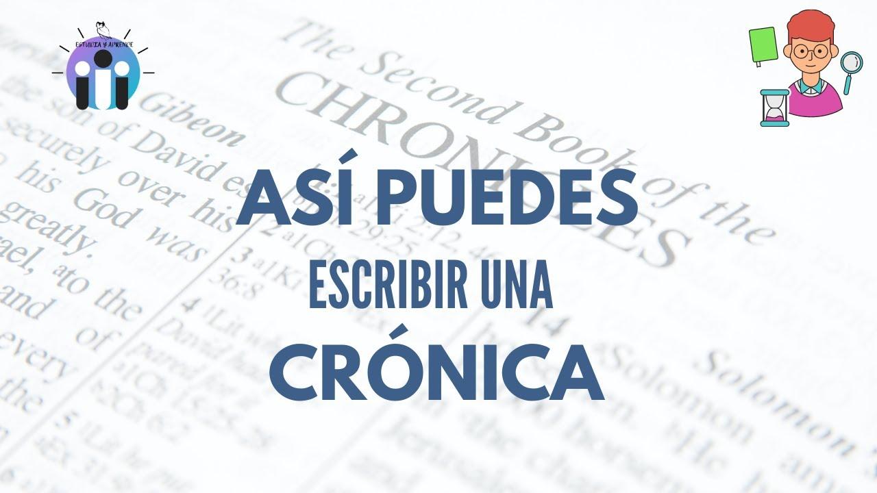Característica Y Función De La Crónica