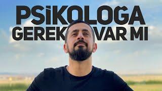 PSİKOLOĞA GİTMEDEN ÖNCE BİLİNMESİ GEREKEN 11 MADDE - Latife-i Rabbaniye  Mehmet Yıldız