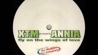 XTM Presents Annia - Fly On The Wings Of Love