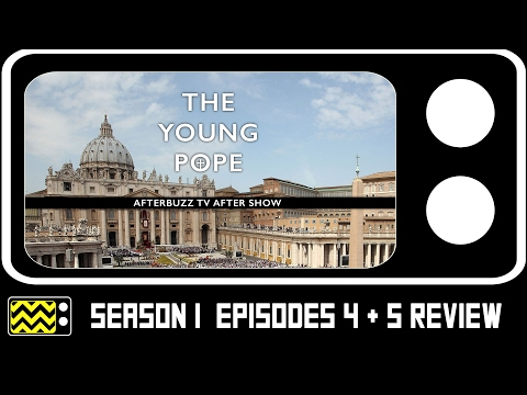 The Young Pope Season 1 Episodes 4 & 5 Review & After Show | AfterBuzz TV