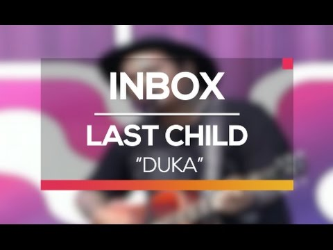 Last Child - Duka (Live on Inbox)