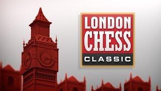 2017 London Chess Classic: Тур 7. МГ Алексей Гоганов. Шахматы