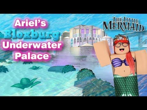 Ariel's Underwater Palace 1M+ ROBLOX l BLOXBURG