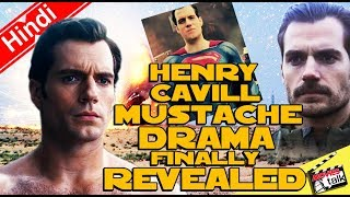 Henry Cavill Mustache Drama Finally Revealed Explained In