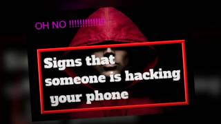 Signs that someone has hacked your phone - Useful video of awareness