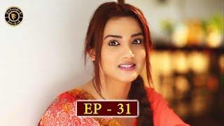 Meri Baji Episode 31 - Top Pakistani Drama
