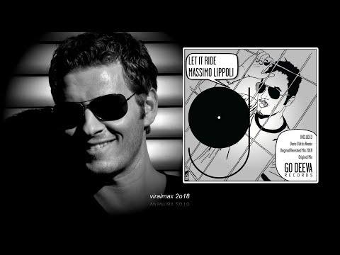Massimo Lippoli - Let It Ride (Dario D'Attis Remix)