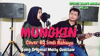 Download MUNGKIN - MELLY GOESLAW | Cover By Sindi Rahayu (LIVE)