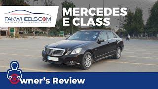 Mercedes E Class W212 | Owner\x27s Review | PakWheels