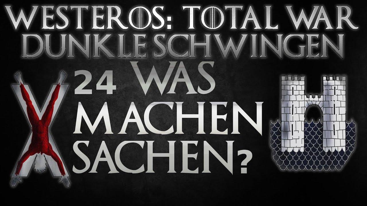 Westeros Total War D.S. #24 Was machen Sachen? - YouTube  Westeros Total ...
