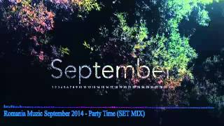 Romania Music September 2014 - Party Time (SET MIX)