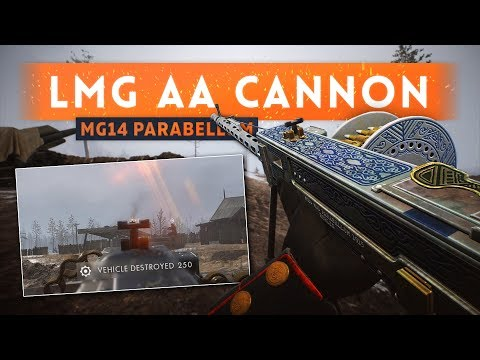 ► LMGs ARE NOW AA CANNONS! - Battlefield 1 In The Name Of The Tsar DLC (MG14/17 Parabellum)