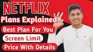 Netflix Plans Explained In Hindi | Screen Limit Full Details | Prices Of Netflix Plan In India