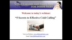 Webinar replay: 5 Secrets to Effective Cold Calling