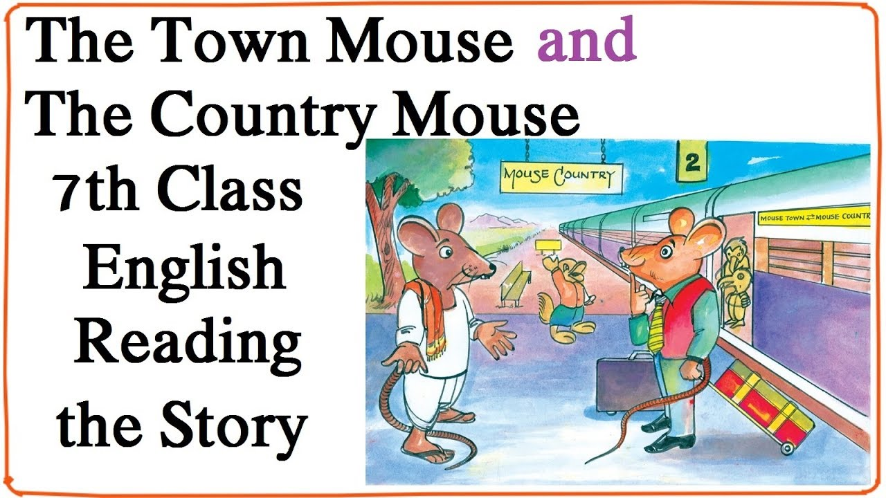 The Town Mouse and The Country Mouse || 7th Class English || Reading the  story || Page No : 2 to 6