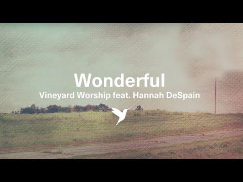 Wonderful (Chords and Lyrics Video) Vineyard Worship (Sam Yoder) HD