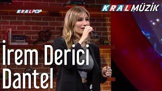 İrem Derici - Dantel (Mehmet'in Gezegeni)