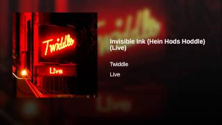 Invisible Ink (Hein Hods Hoddle) (Live)