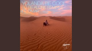 To Be Alone ft. Omar (Pelvis Moves Remix) YouTube Videos