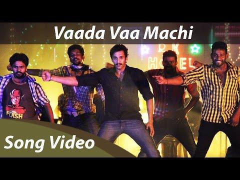 Vaada Vaa Machi Full Song Video HD | Orange Music