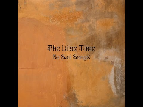 The Lilac Time - The First Song of Spring