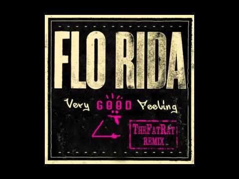 Flo Rida - Very Good Feeling (TheFatRat Remix)